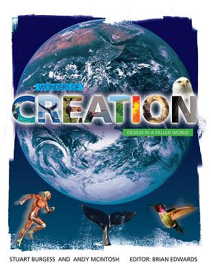 Wonders of Creation - design in a fallen world