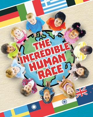 The Incredible Human Race