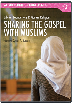 Sharing the Gospel with Muslims