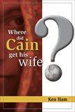 Where Did Cain Get His Wife?: Single Copies