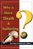 Why Is There Death and Suffering?: Single Copies