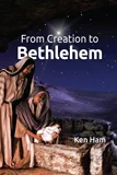 From Creation to Bethlehem: Single Copies