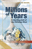 Millions of Years and the Downfall of the Christian West: Single Copies