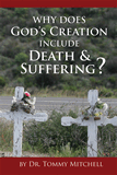 Why Does God's Creation Include Death & Suffering?: Single Copies