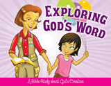 Exploring God's Word (God's Creation Bible Study Booklet for Children)