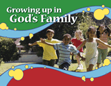 Growing Up in God's Family (Booklet for Children)