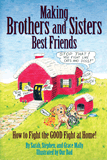 Making Brothers & Sisters Best Friends