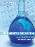 Elements of Faith, Vol. 1: Hydrogen to Tin