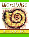 Word Wise Vol. 2 - Just As God Said