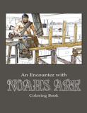 An Encounter With Noah's Ark Colouring Book