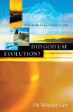 Did God Use Evolution? (Master Books edition)