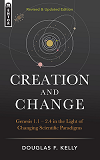 Creation and Change: Hardcover new version