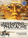 Unwrapping the Pharaohs (inc. DVD)
