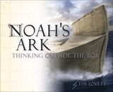 Noah's Ark: Thinking Outside The Box (Book)
