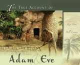 True Account of Adam & Eve