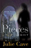 Pieces of Light: A Dinah Harris Mystery (Novel)