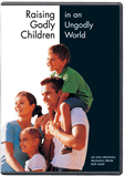 Raising Godly Children in an Ungodly World (DVD)