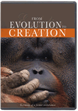 From Evolution To Creation DVD