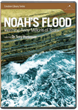 Noah's Flood: Washing Away Millions of Years