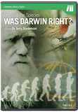 Origin of the Species: Was Darwin Right?