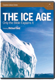 Ice Age: Only the Bible Explains It