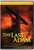 Last Adam, The (Creation Museum Collection - Enhanced)
