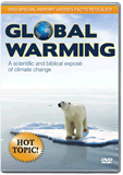 Global Warming: A Scientific and Biblical Expose of Climate Change