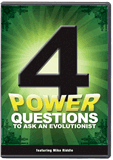 4 Power Questions To Ask An Evolutionist