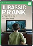 Jurassic Prank: A Dinosaur Tale