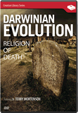 Darwinian Evolution - Religion of Death