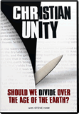 Christian Unity: Should We Divide Over the Age of the Earth?