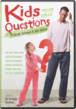 Kids Most Asked Questions... About Science & The Bible