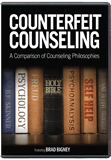 Counterfeit Counseling: A Comparison of Counseling Philosophies