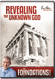 Foundations: Revealing The Unknown God (Evangelism)