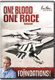 Foundations: One Blood, One Race