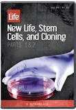 New Life, Stem Cells and Cloning (Sanctity of Life Series)