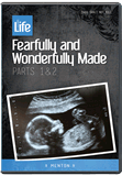 Fearfully and Wonderfully Made (Sanctity of Life Series)
