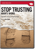 Stop Trusting Man's Word: Genesis and Compromise