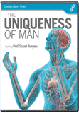Uniqueness of Man