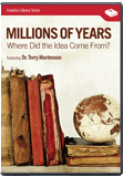 Millions of Years: Where Did the Idea Come From? (New Version)