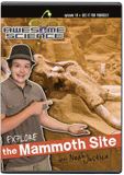Awesome Science: Explore the Mammoth Site
