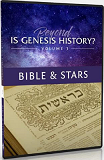 Beyond Is Genesis History? Vol 3 : Bible & Stars