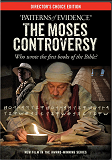 Patterns of Evidence - Moses Controversy