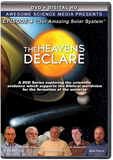 The Heavens Declare: Our Amazing Solar System