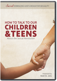 How to Talk to Our Children & Teens About the Sexual Revolution