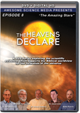 The Heavens Declare: The Amazing Stars