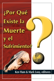 Why is there Death and Suffering? (Spanish)