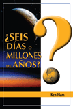 Six Days or Millions of Years (Spanish)