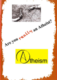 Are you really an Atheist?