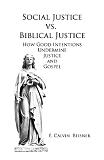 Social Justice vs Biblical Justice